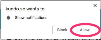 Popup från Chrome om att tillåta notiser